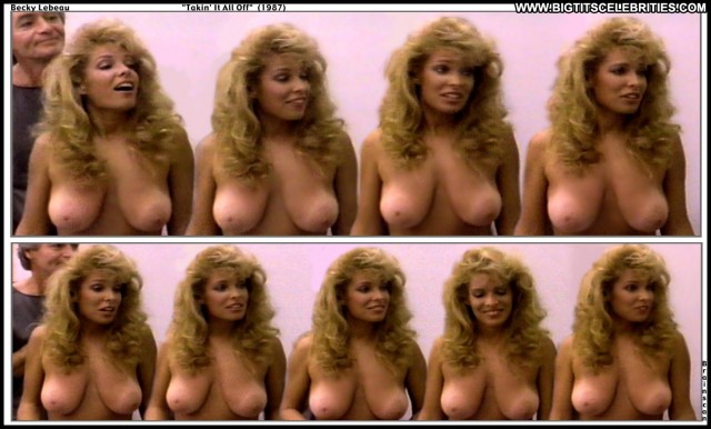 Becky Lebeau Takin It All Off Big Tits Sexy Sultry Cute Blonde